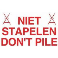Waarschuwingsetiket 'niet stapelen' / 'don't pile'