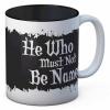 Afbeelding van Harry Potter - He Who Must Not Be Named Mug MERCHANDISE