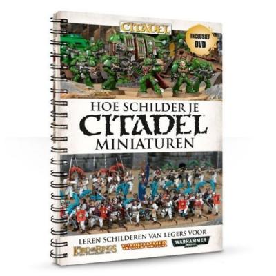 Hoe Schilder Je Citadel Miniaturen CITADEL