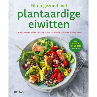 Deltas Fit en gezond met plantaardig eiwit