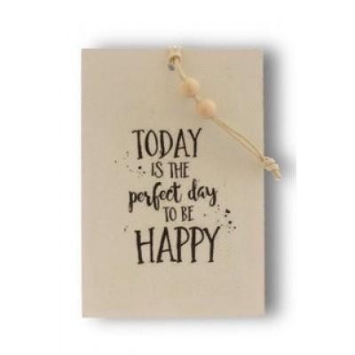 Foto van Houten kaart: Today is the perfect day to be happy