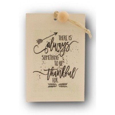 Houten kaart: There is always somthing to be thankful for