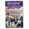 Afbeelding van WALKING DEAD TP VOL 03 SAFETY BEHIND BARS (NEW PTG)