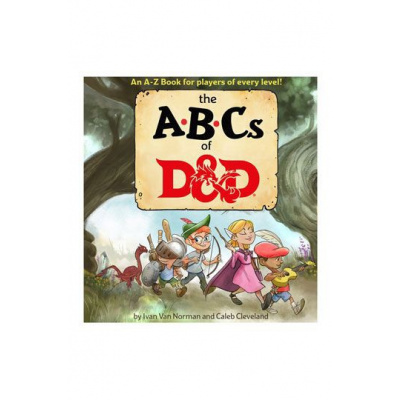The ABC book of D&D (Dungeons & Dragons Children's Book)