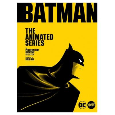 DC Comics: Batman The Animated Series - The Phantom City Creative Book