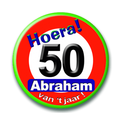 Button Verkeersbord Abraham 50 Jaar