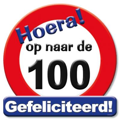 Foto van Hulde Schild Hoera op naar de 100