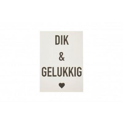 Quote Kaart: Dik & Gelukkig - A6