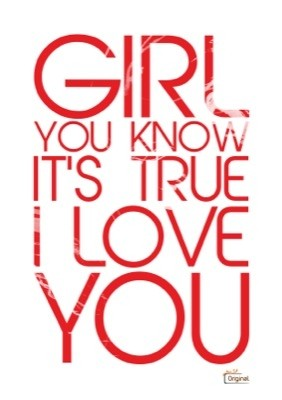 Foto van Girl you know its true I love you - rood