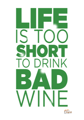 Foto van Life is too short to drink bad wine - groen