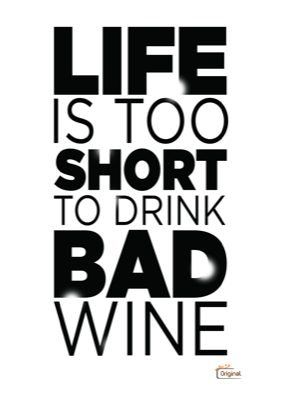 Image of: Short Inspirational Quotes Shareshare On Facebook Quote Cadeau Life Is Too Short To Drink Bad Wine Zwart Quote Cadeau