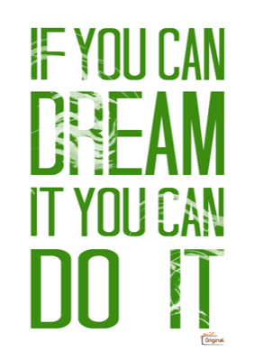 If You Can Dream It You Can Do It Groen Quote Cadeau