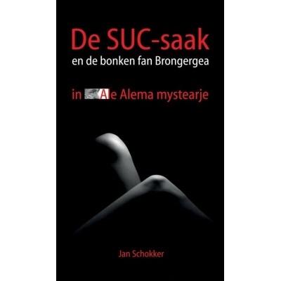 Foto van De SUC-saak en de bonken fan Brongergea