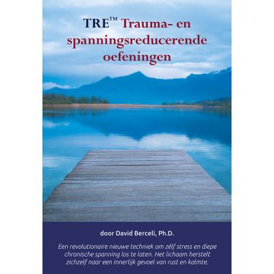 Foto van TRE Trauma- en spanningsreducerende oefeningen