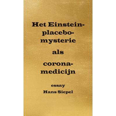 Foto van Het Einstein-placebo-mysterie als corona-medicijn