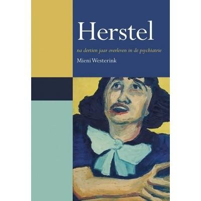 Foto van Herstel na dertien jaar overleven in de psychiatrie