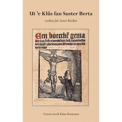 Ut 'e Klûs fan Suster Berta