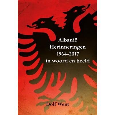 Foto van Albanië Herinneringen 1964-2017 in woord en beeld