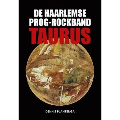 Foto van De Haarlemse prog-rockband Taurus