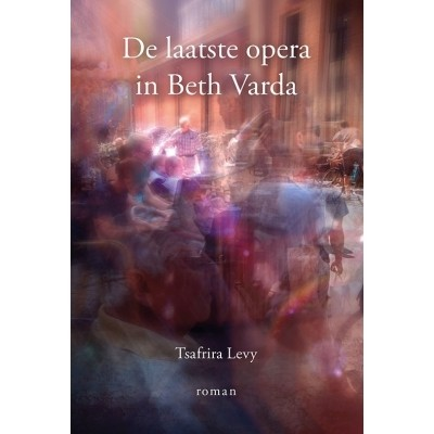 Foto van De laatste opera in Beth Varda