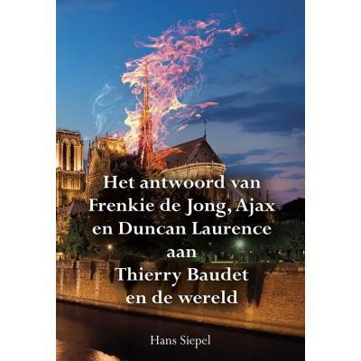 Foto van Het antwoord van Frenkie de Jong, Ajax en Duncan Laurence aan Thierry Baudet en de wereld