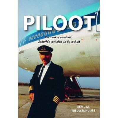 Foto van Piloot | De naakte waarheid. Gedurfde verhalen uit de cockpit