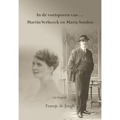 Foto van In de voetsporen van … Martin Verbeeck en Maria Senden