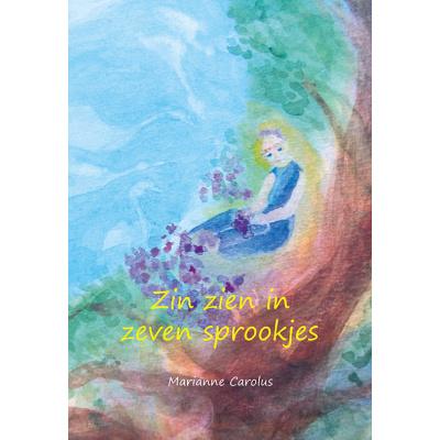 Foto van Zin zien in zeven sprookjes