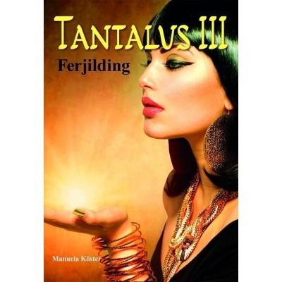 Foto van Tantalus III - Ferjilding
