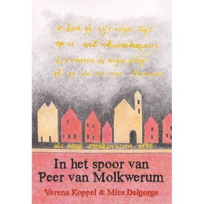 Foto van In het spoor van Peer van Molkwerum