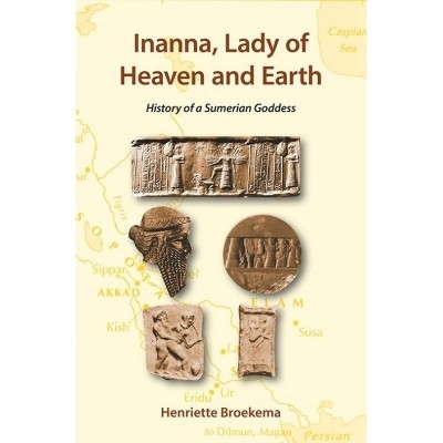 Inanna, Lady of heaven and Earth | History of a Sumerian Goddess