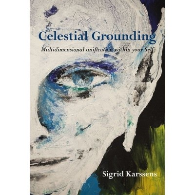 Celestial Grounding | Multidimensional unification within your Self