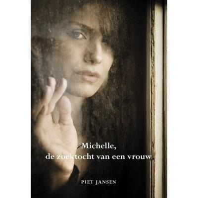 Michelle, de zoektocht van een vrouw