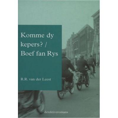 Foto van Komme dy kepers / Boef fan Rys (e-boek)