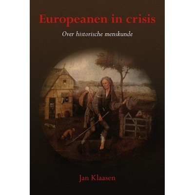 Europeanen in crisis | Over historische menskunde