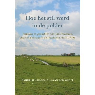 Foto van Hoe het stil werd in de polder
