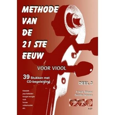 Methode van de 21 ste eeuw deel 3 +CD - Frank Glaser/Guido Jansen
